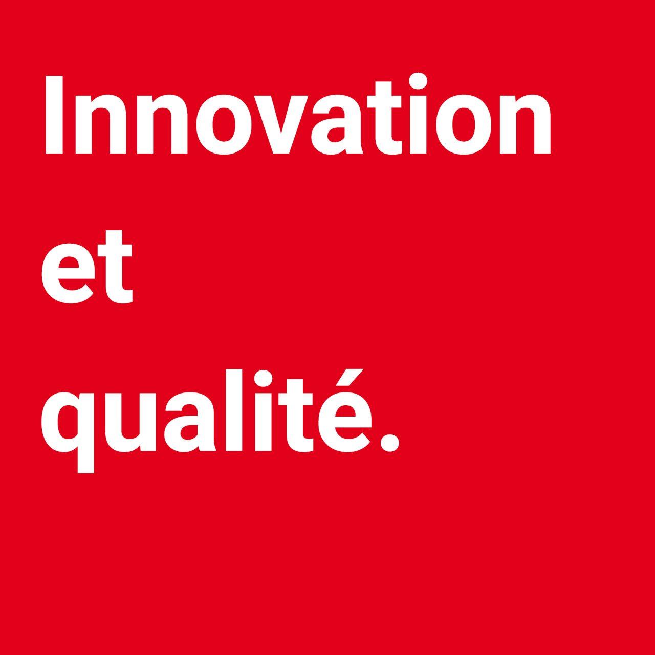 Innovation und Qualität